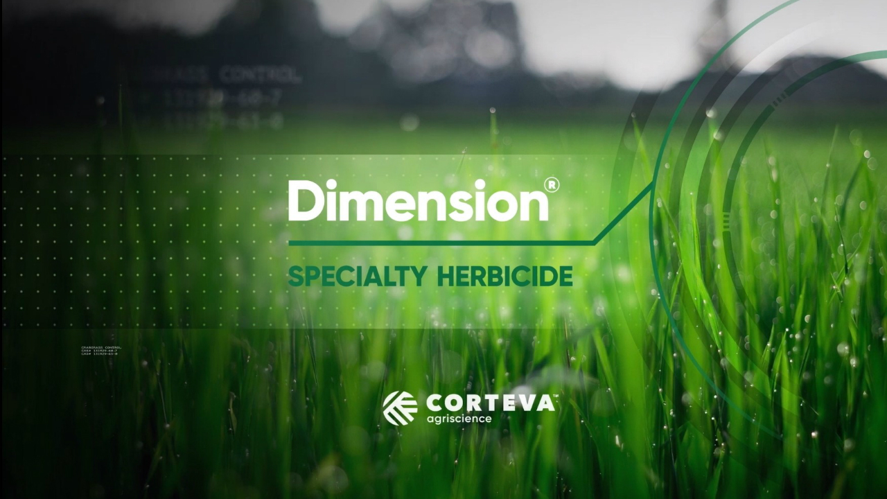 Dimension Specialty Herbicide from Corteva Agriscience